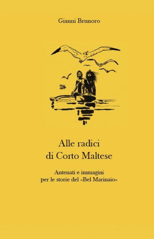 Alle radici di Corto Maltese