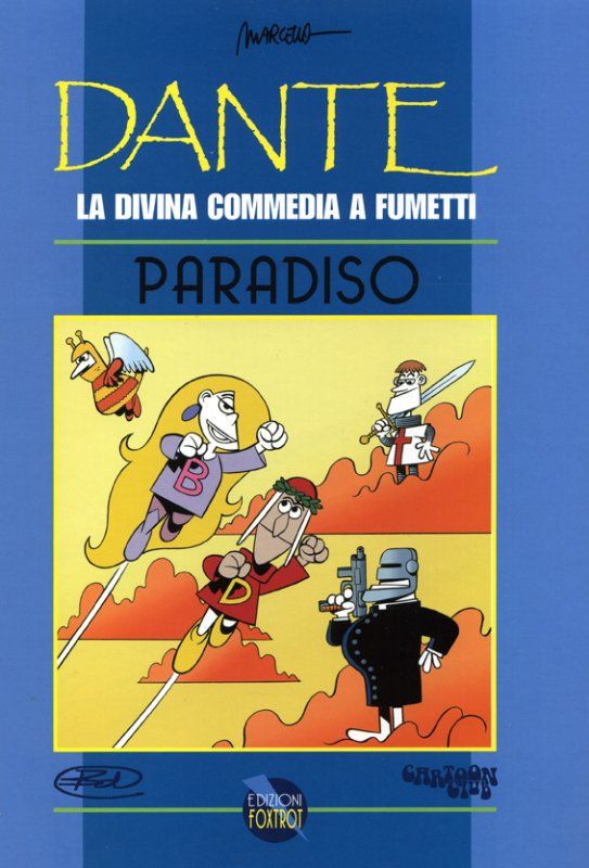 Dante. La Divina Commedia a fumetti - Paradiso