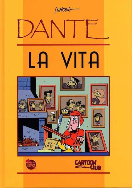Dante. La vita