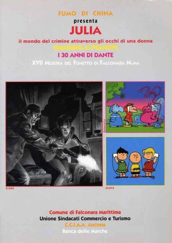 Fumo di China presenta: Julia / Omaggio a Peanuts / I 30 anni di Dante