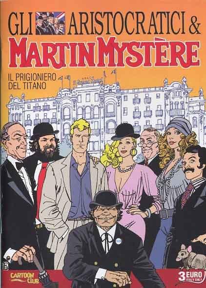 Gli Aristocratici & Martin Mystère: Il prigioniero del Titano