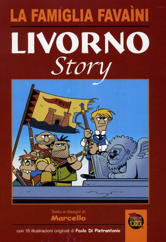 La famiglia Favaini. Livorno Story