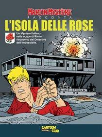 Martin Mystère racconta: L'Isola delle Rose