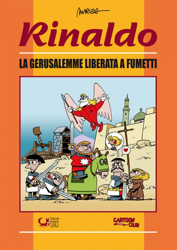 Rinaldo. La Gerusalemme liberata a fumetti