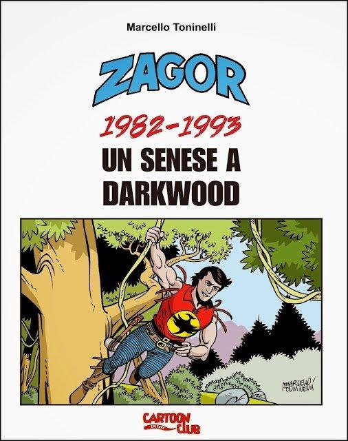 Zagor 1982-1993. Un senese a Darkwood