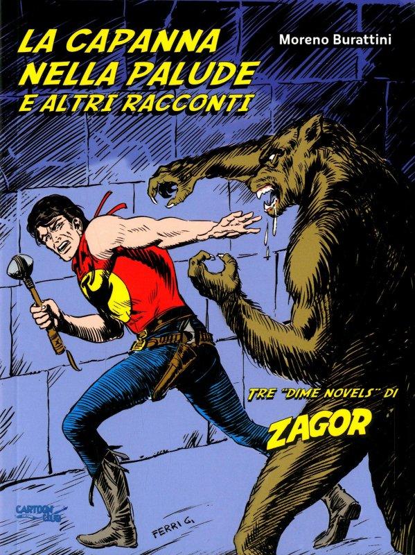 Zagor: La capanna nella palude e altri racconti
